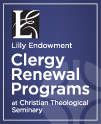 Lilly Endowment Clergy Renewal Programs at CTS