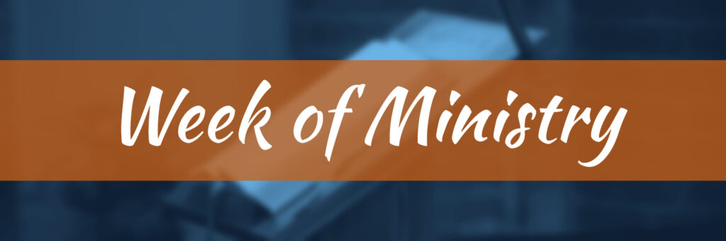 Week of the Ministry graphic